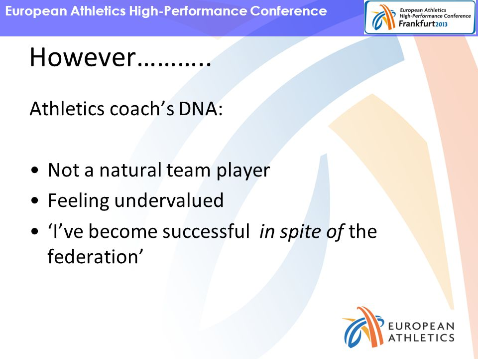 European Athletics High-Performance Conference However………..