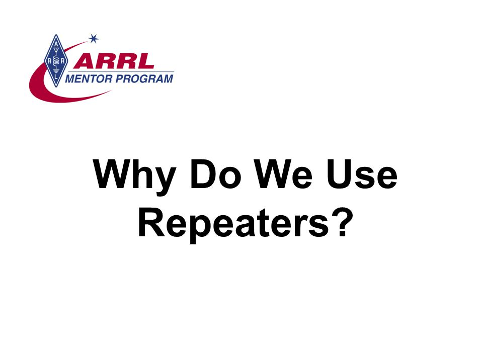Why Do We Use Repeaters