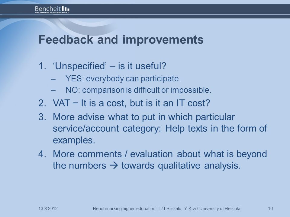 Feedback and improvements 1.'Unspecified' – is it useful.