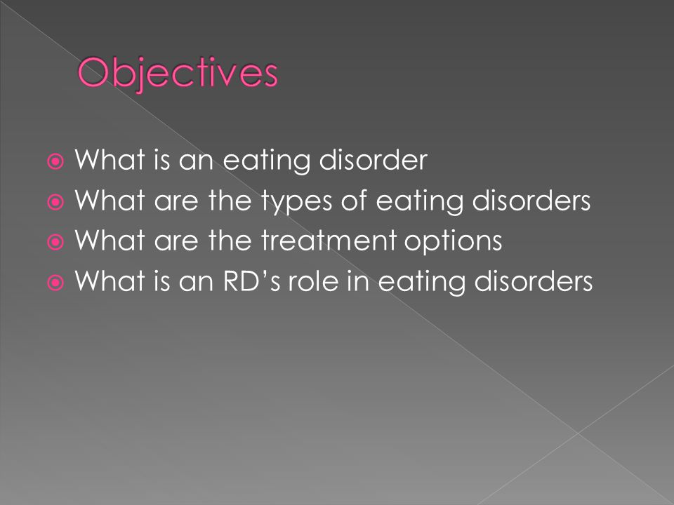  What is an eating disorder  What are the types of eating disorders  What are the treatment options  What is an RD's role in eating disorders