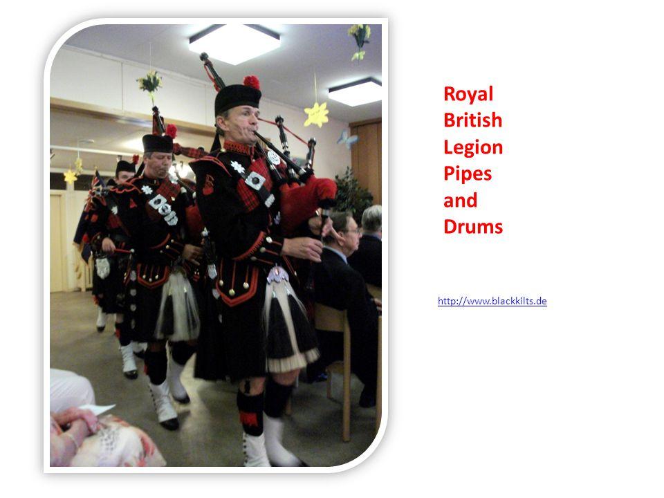 Royal British Legion Pipes and Drums http://www.blackkilts.de
