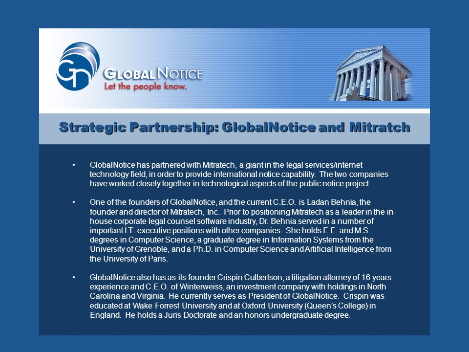 Strategic Partnership: GlobalNotice and Mitratch GlobalNotice's personnel and tech department will continue to work closely with Mitratech, Inc.