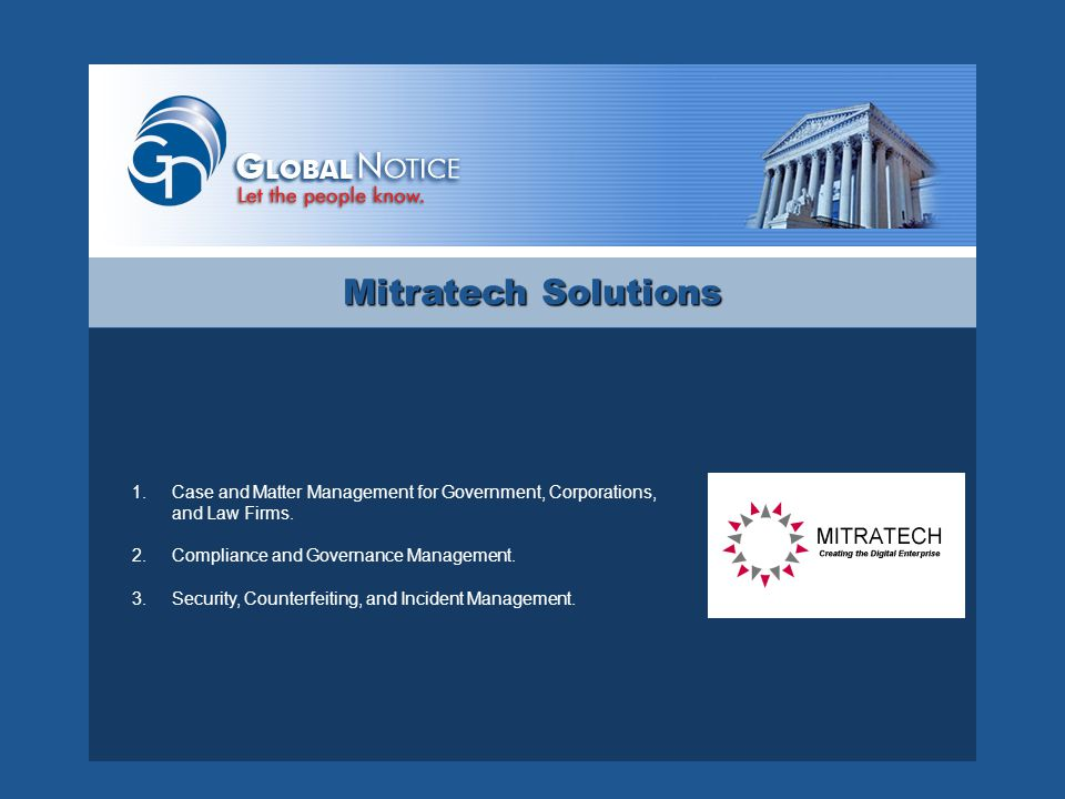 Legal System Benefits 4.Central, searchable repository state-wide with ability to search non-active notices via archives.