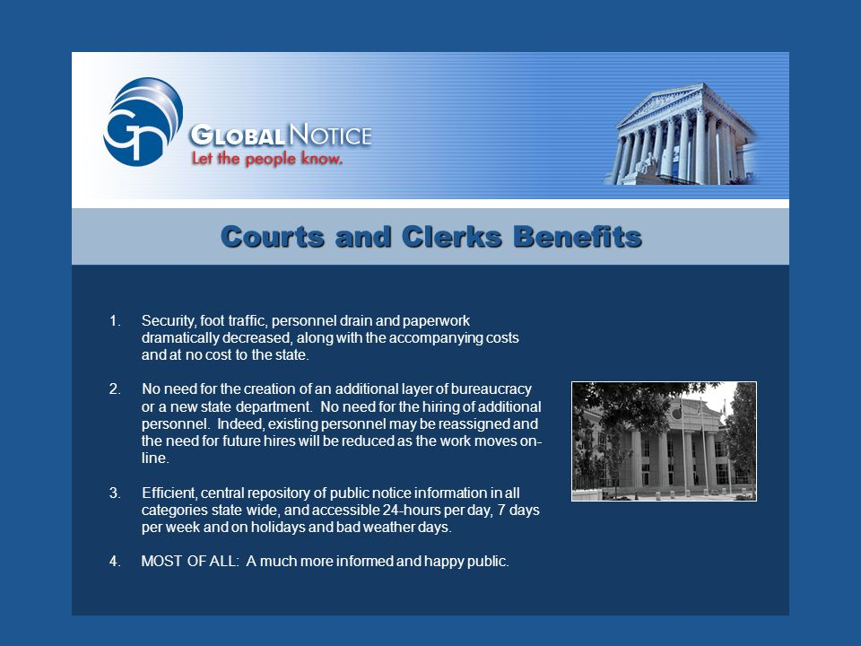 Posting Notice in Newspaper Additional Possibilities through the GlobalNotice Website Newspaper Public LawyerCourt Clerk Court AOC Sys.