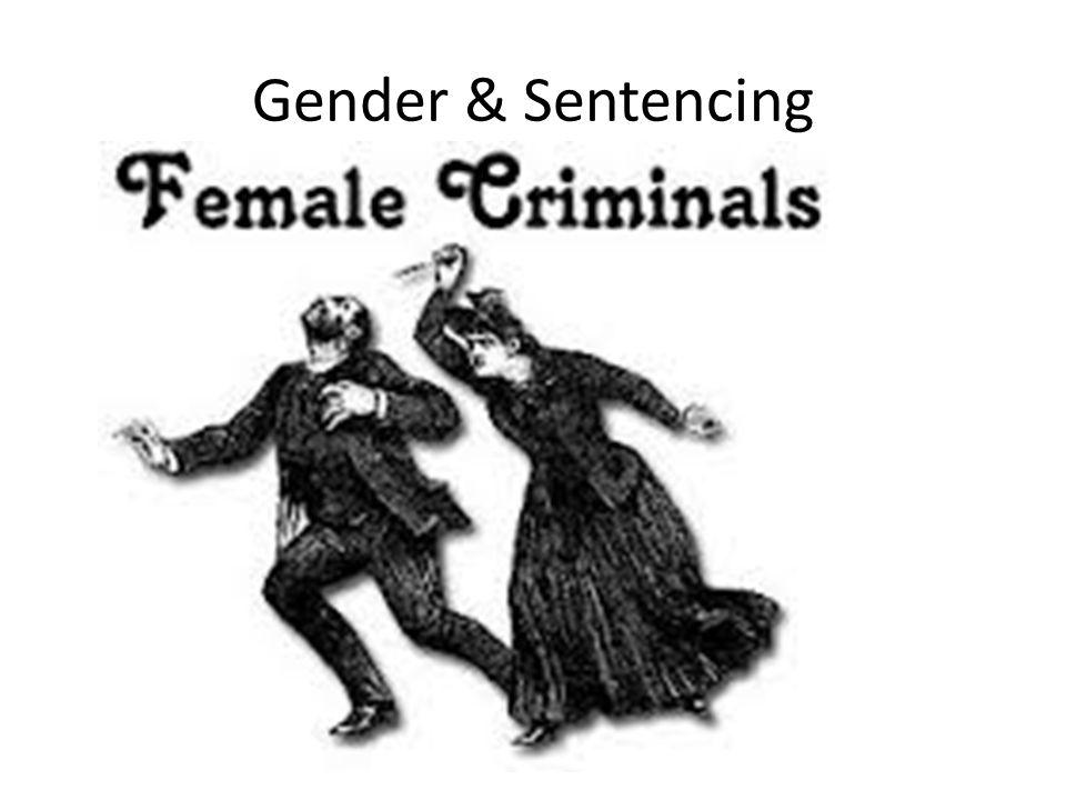 Gender & Sentencing