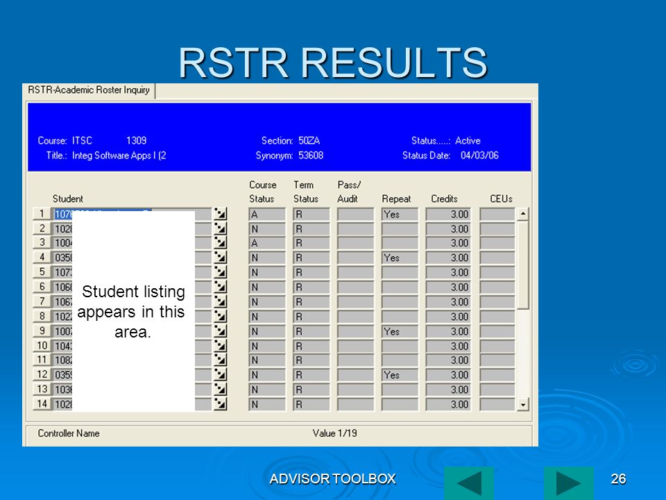 ADVISOR TOOLBOX26 RSTR RESULTS Student listing appears in this area.