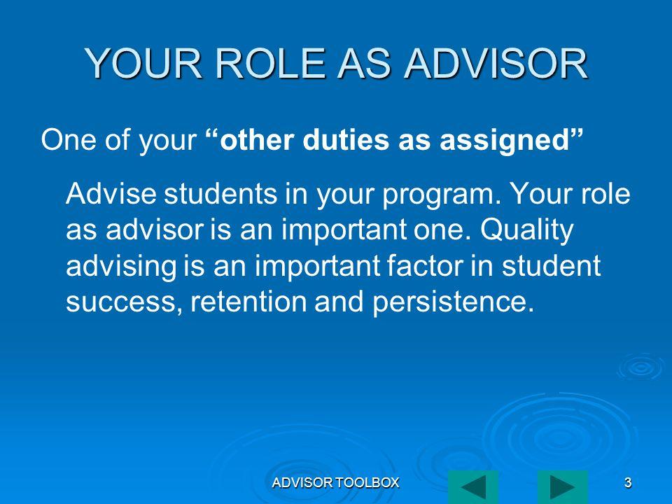 ADVISOR TOOLBOX4 SO WHAT DO YOU DO AS AN ADVISOR.