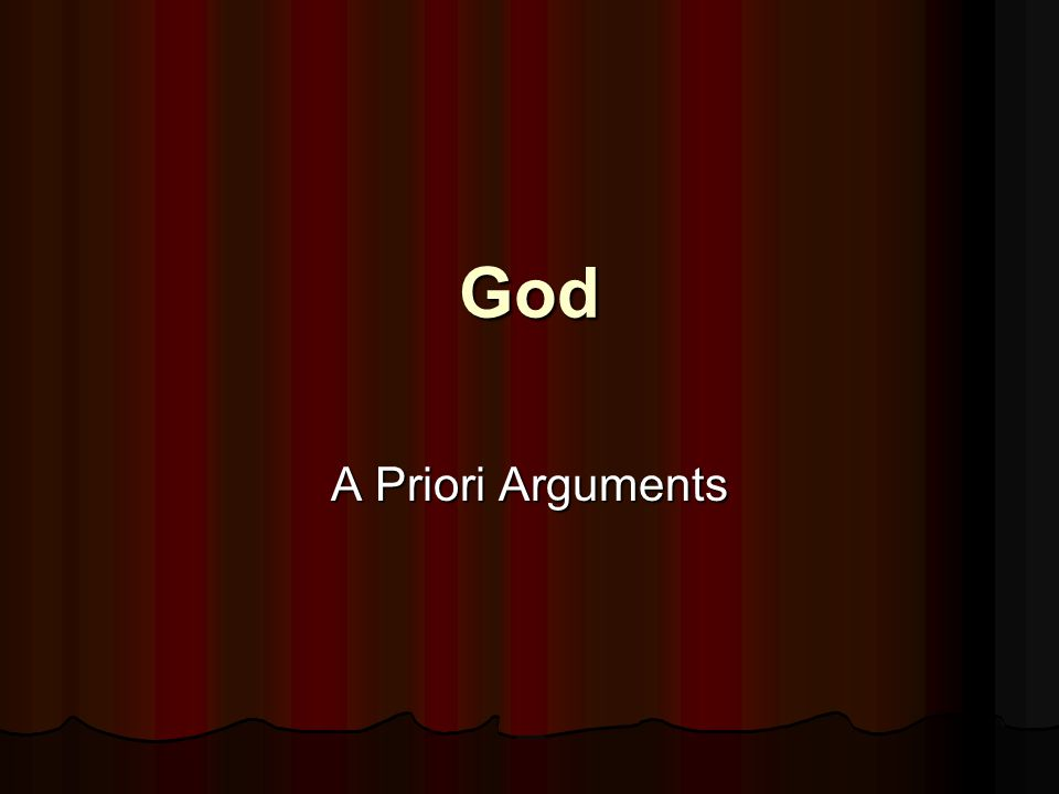 God A Priori Arguments