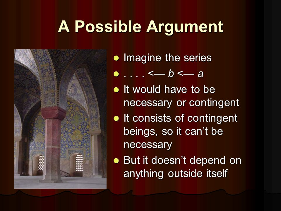 A Possible Argument Imagine the series Imagine the series....