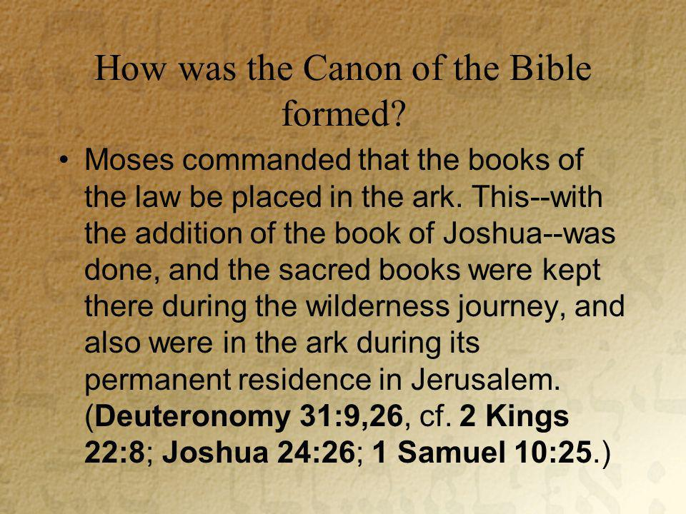 How was the Canon of the Bible formed.