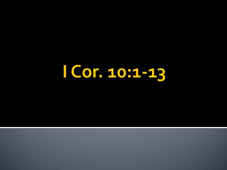 I Cor. 10:1-13
