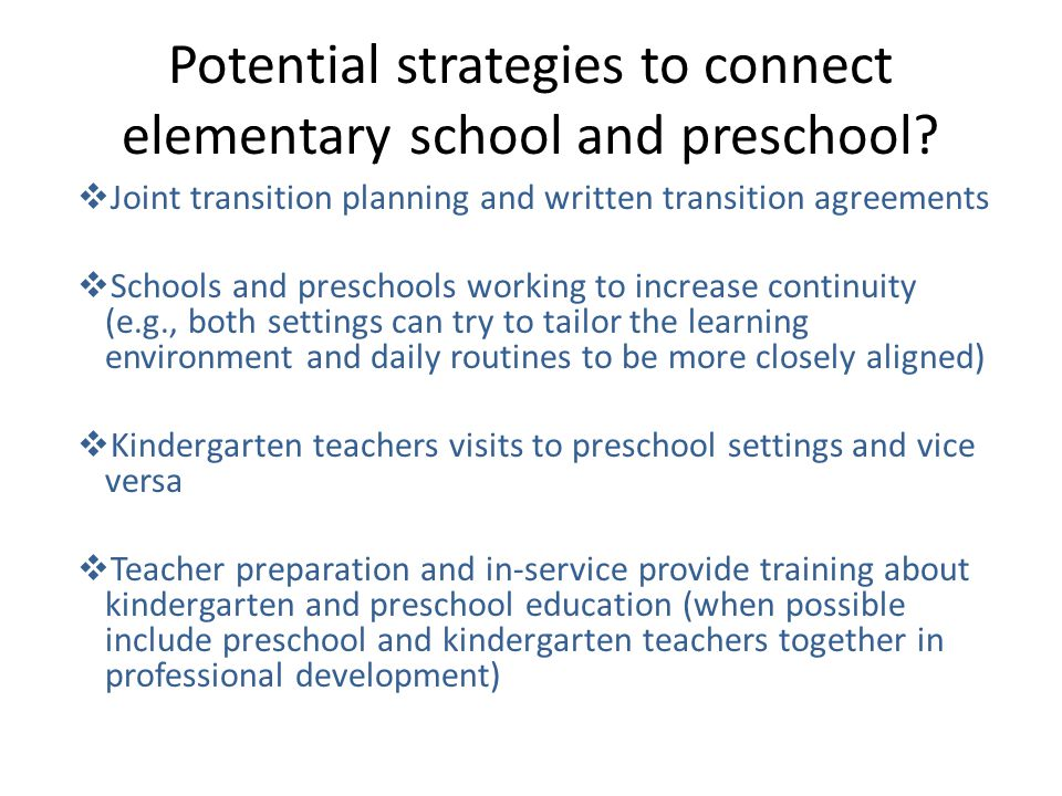 Potential strategies to connect elementary school and preschool.