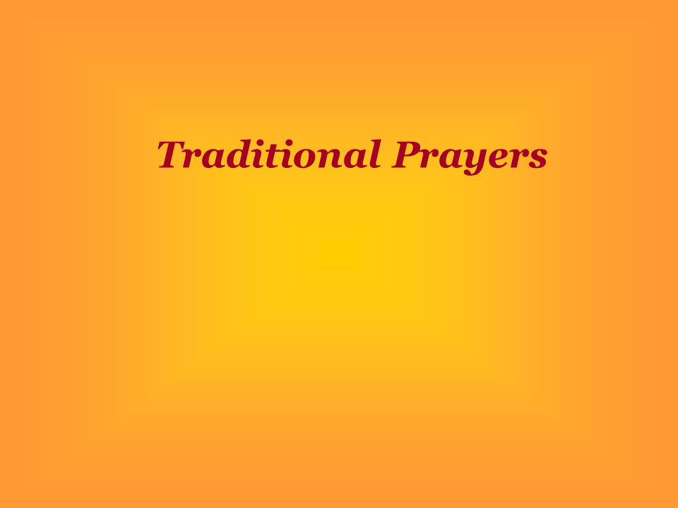 Traditional Prayers