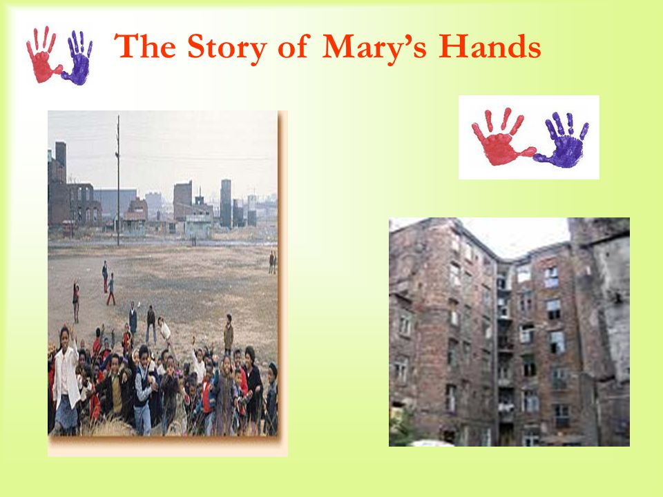 The Story of Mary's Hands