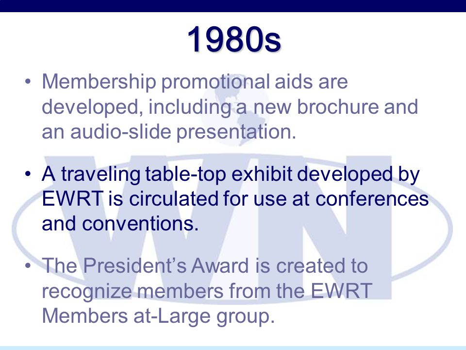 1980s Membership promotional aids are developed, including a new brochure and an audio-slide presentation. A traveling table-top exhibit developed by