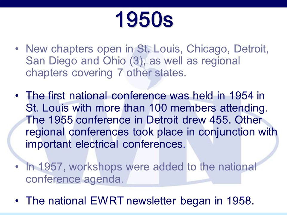 1950s New chapters open in St. Louis, Chicago, Detroit, San Diego and Ohio (3), as well as regional chapters covering 7 other states. The first nation