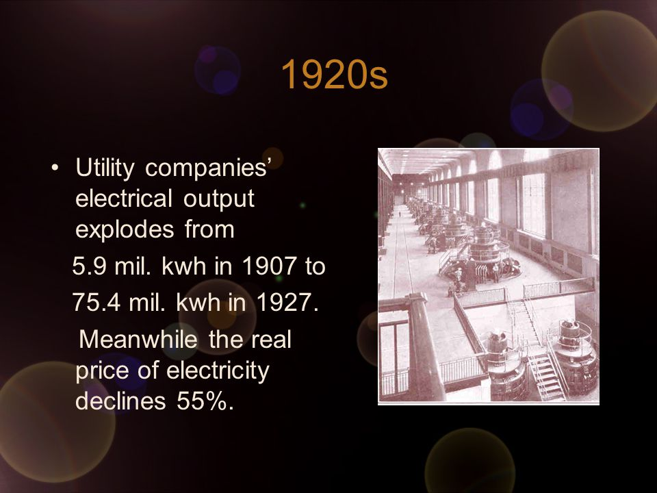 1920s Utility companies' electrical output explodes from 5.9 mil.