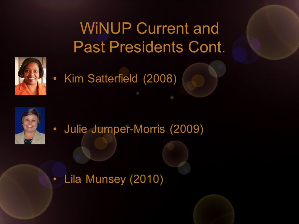 WiNUP Current and Past Presidents Cont.