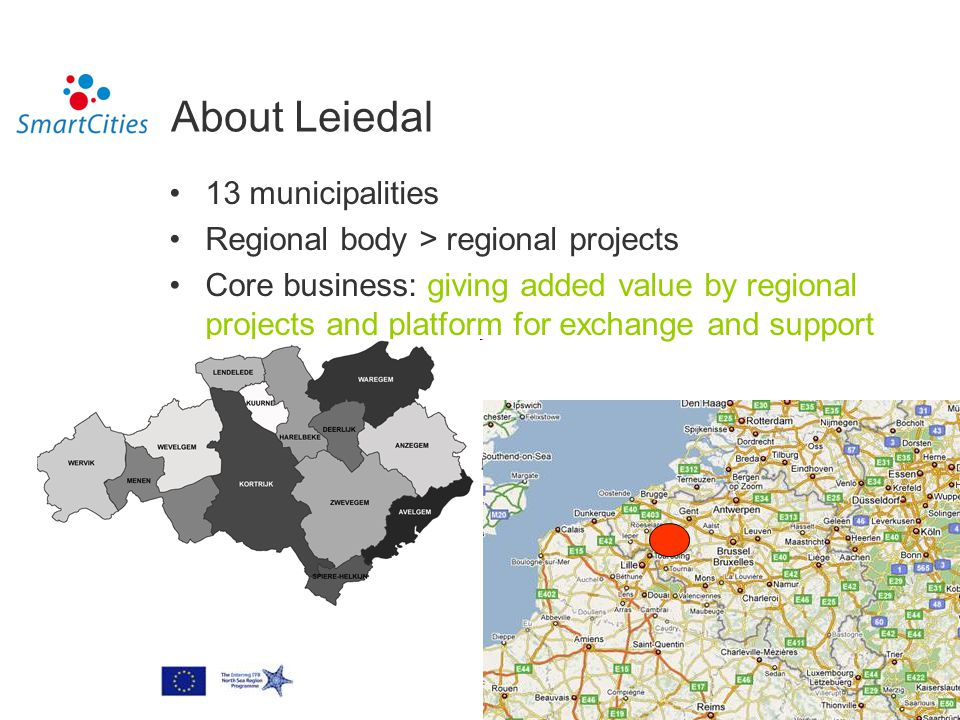About Leiedal 13 municipalities Regional body > regional projects Core business: giving added value by regional projects and platform for exchange and