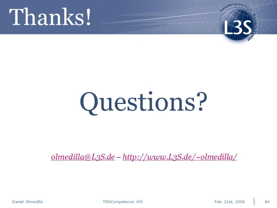 Daniel Olmedilla Feb. 21st, 2008TENCompetence WS84 Questions.