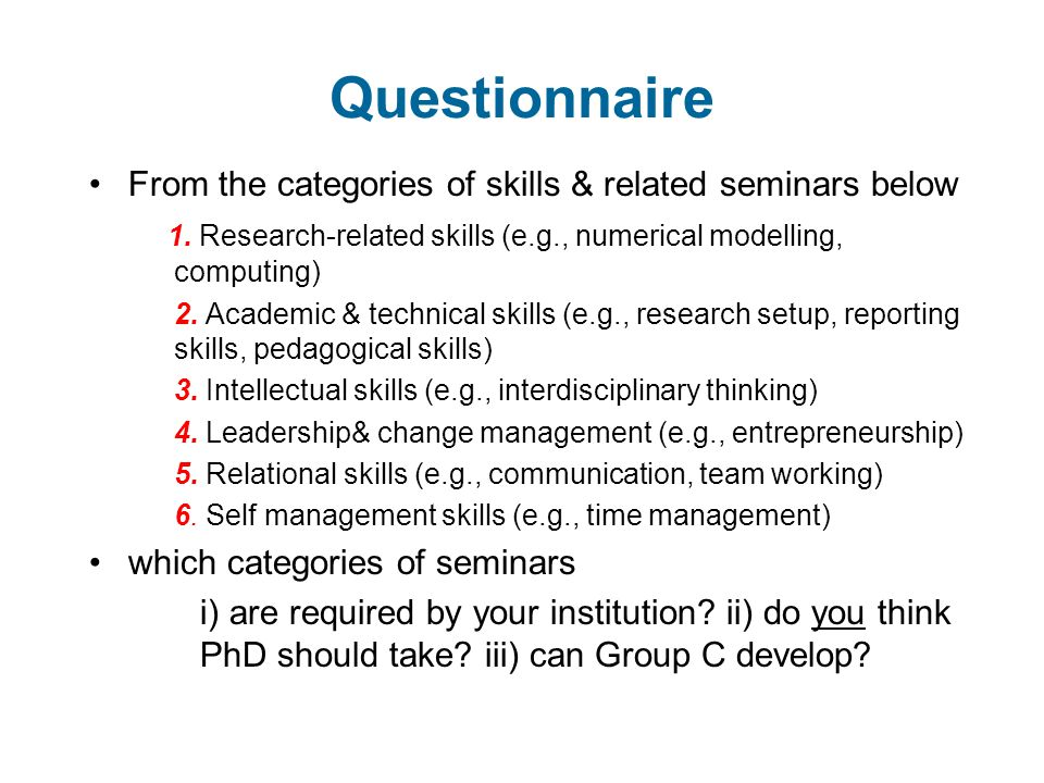 Questionnaire From the categories of skills & related seminars below 1.