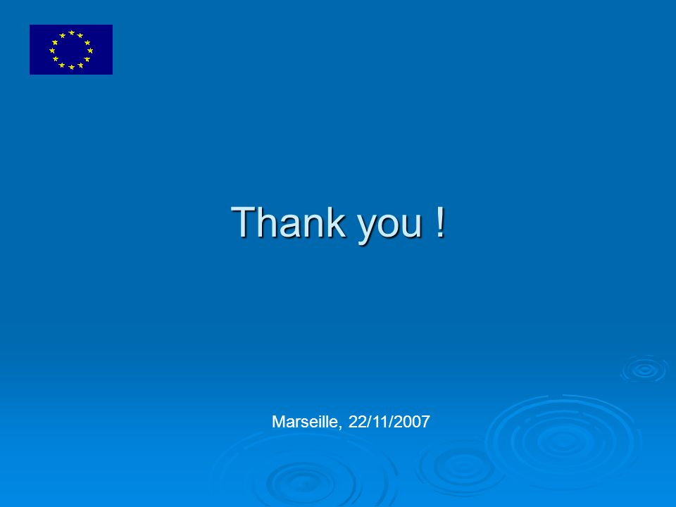 Thank you ! Marseille, 22/11/2007