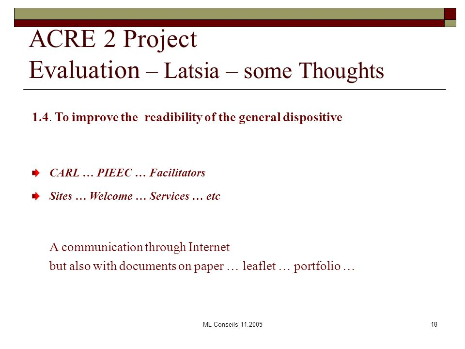 ML Conseils 11.200518 ACRE 2 Project Evaluation – Latsia – some Thoughts 1.4.