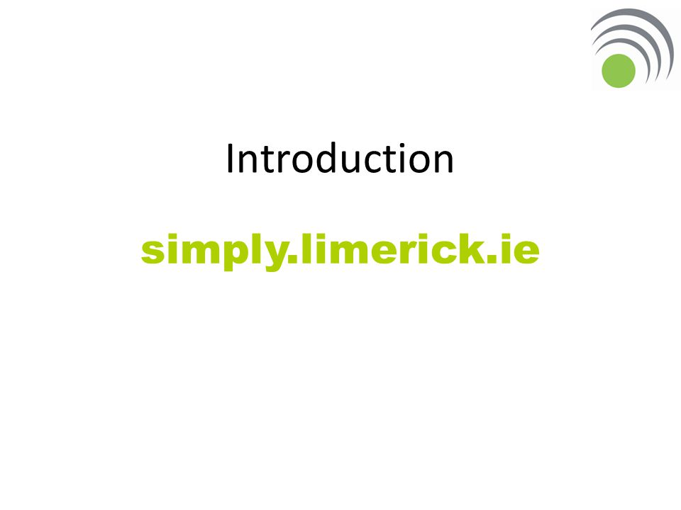Introduction simply.limerick.ie
