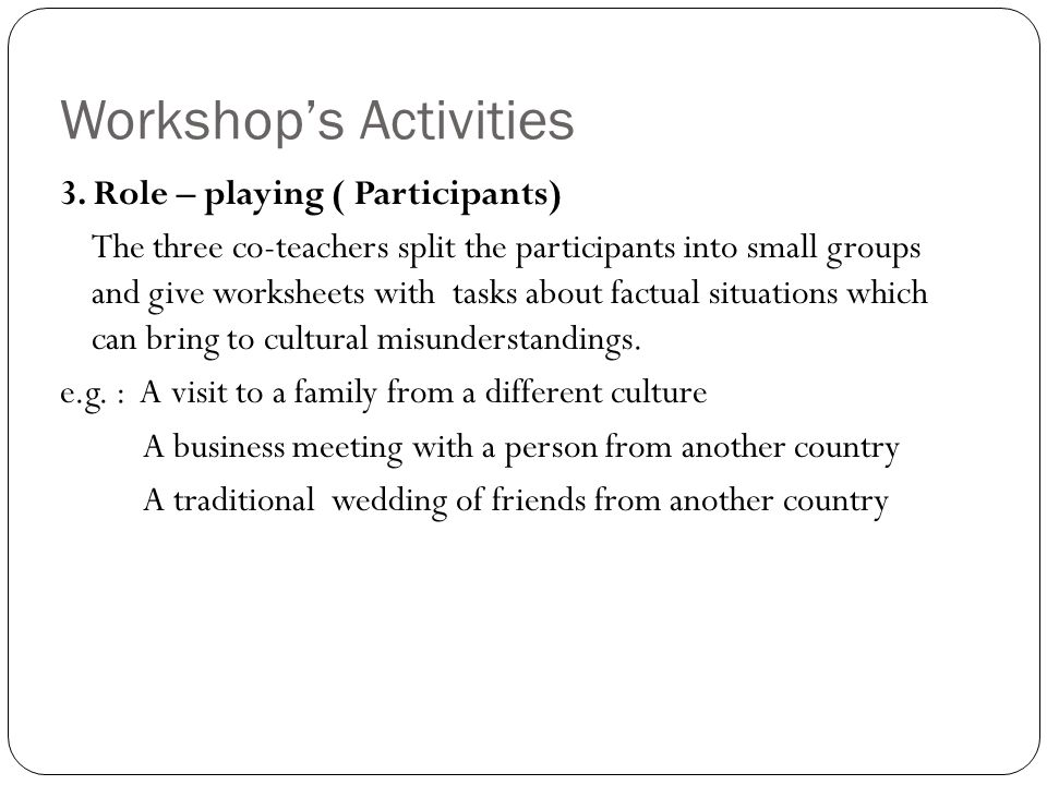 Workshop's Activities 4.