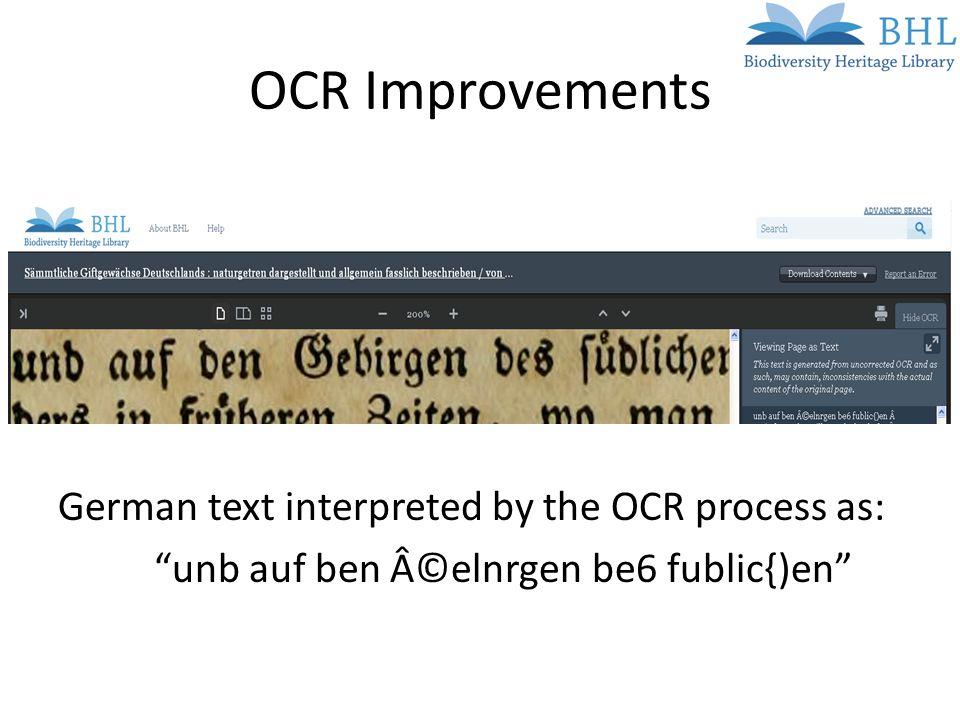 OCR Improvements German text interpreted by the OCR process as: unb auf ben ©elnrgen be6 fublic{)en
