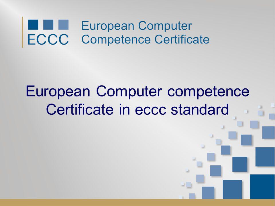 European Computer competence Certificate in eccc standard