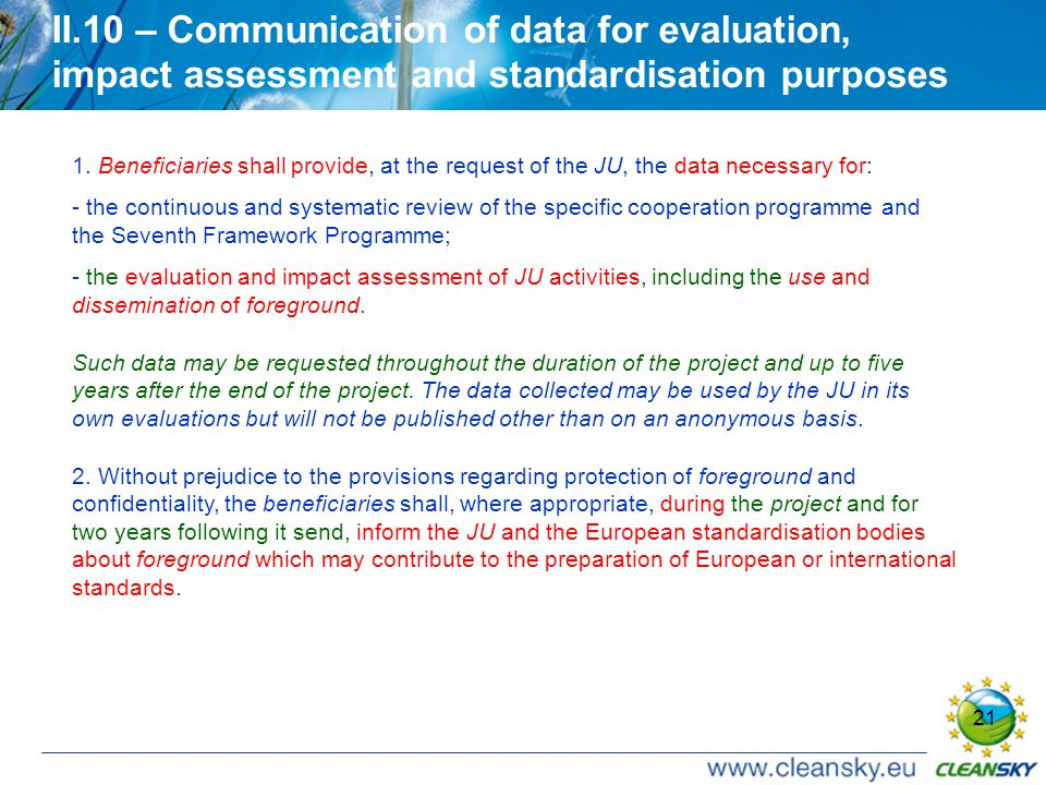 21 II.10 – Communication of data for evaluation, impact assessment and standardisation purposes 1.