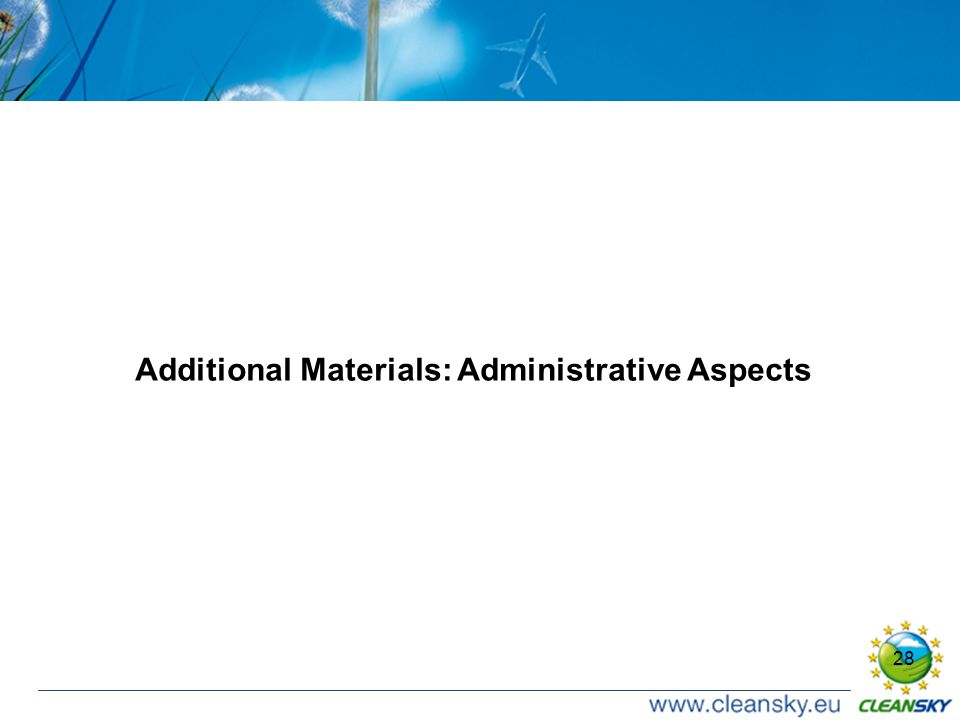28 Additional Materials: Administrative Aspects