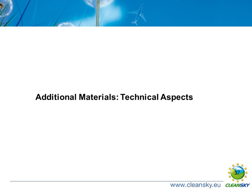 37 Additional Materials: Technical Aspects
