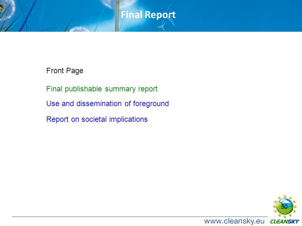 50 Final Report Front Page Final publishable summary report Use and dissemination of foreground Report on societal implications