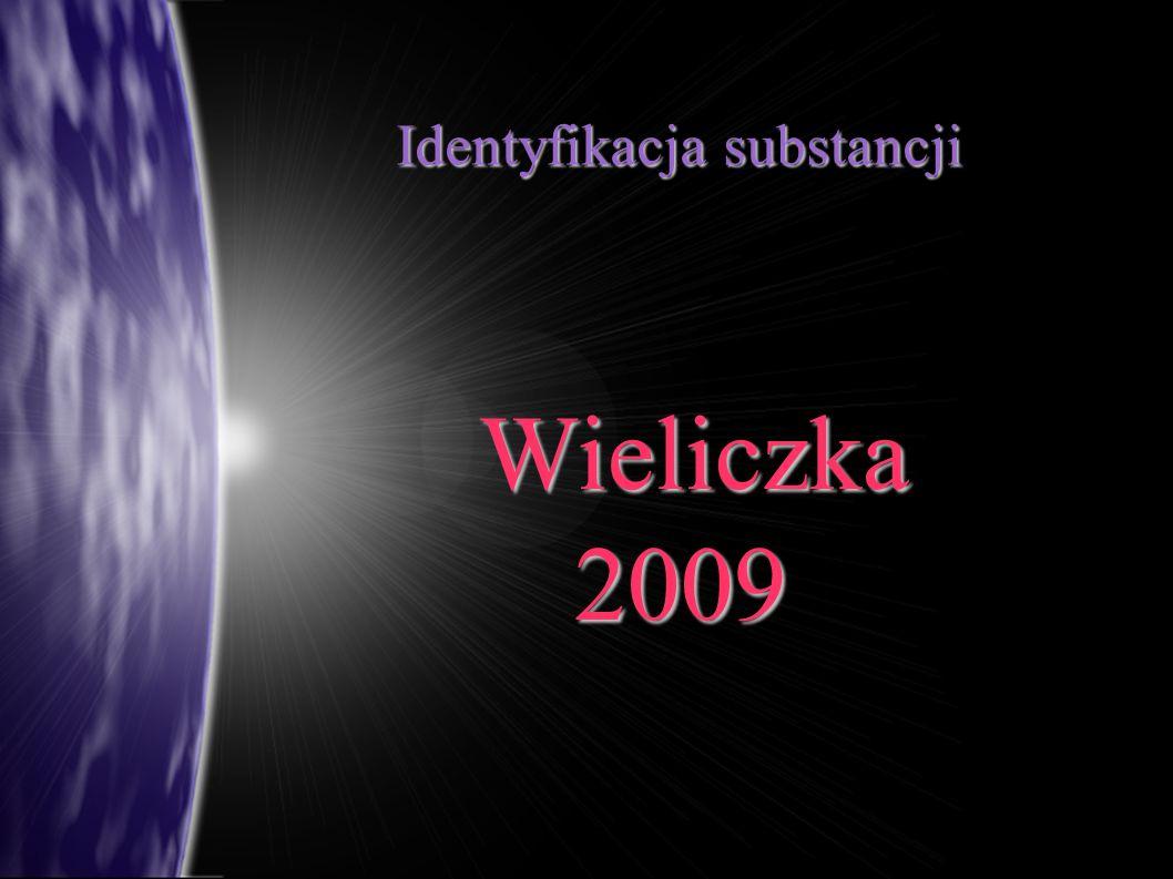 Identyfikacja substancji Wieliczka Wieliczka2009