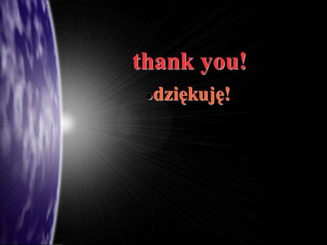 thank you! dziękuję! dziękuję!