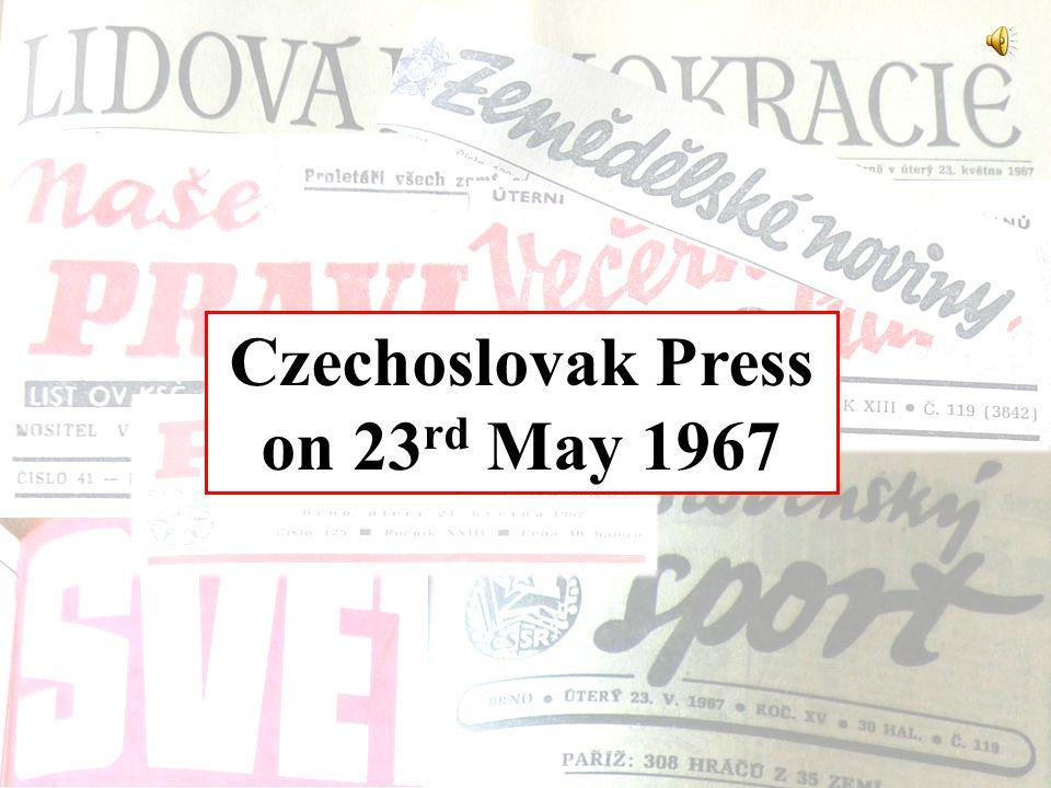 Czechoslovak Press on 23 rd May 1967