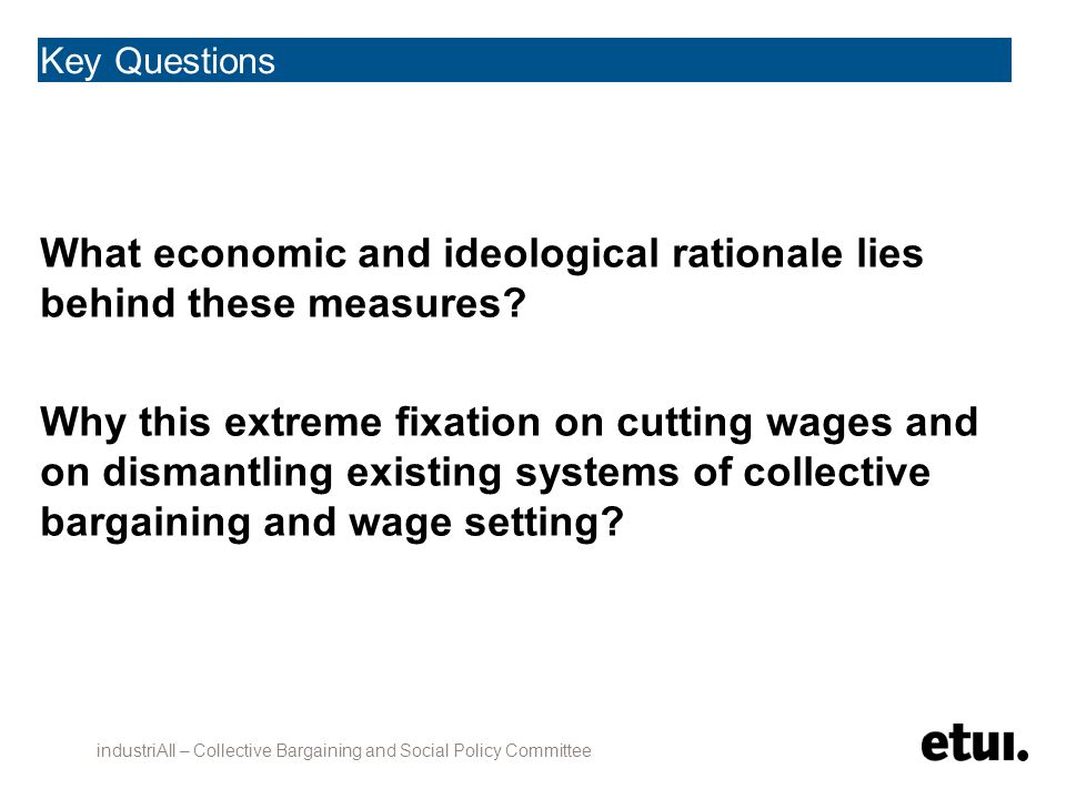 Key Questions What economic and ideological rationale lies behind these measures.