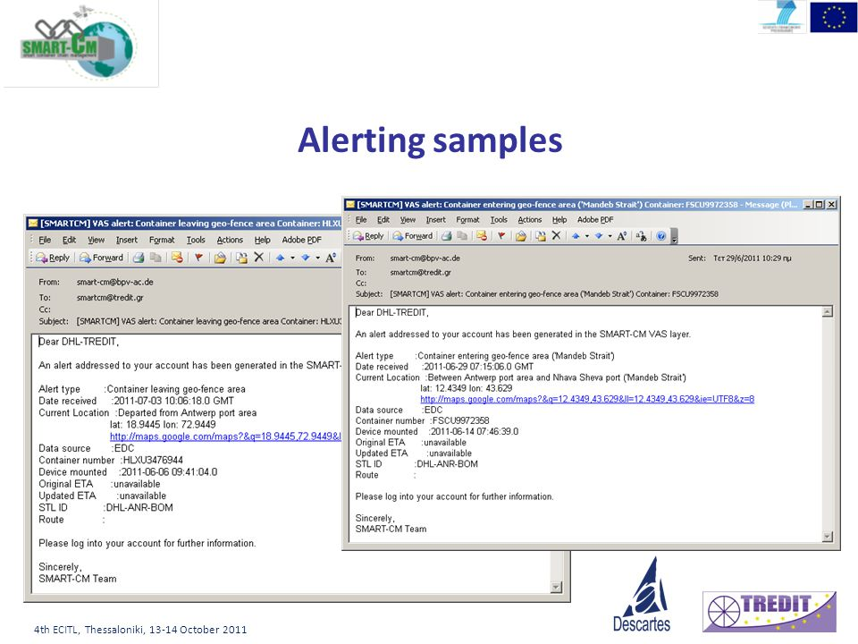 4th ECITL, Thessaloniki, 13-14 October 2011 Alerting samples