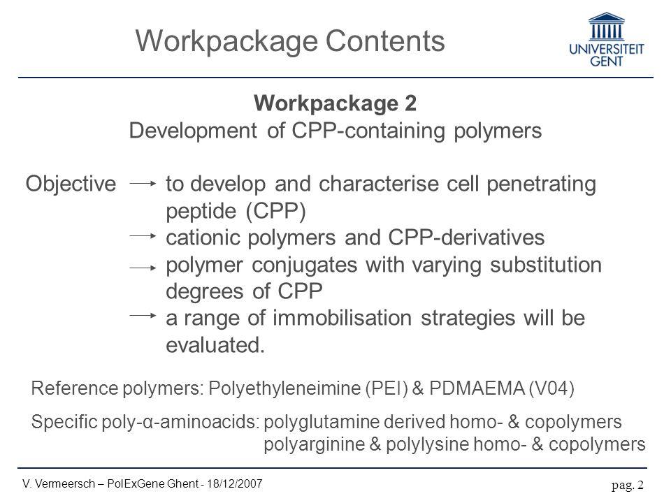 Workpackage Contents V. Vermeersch – PolExGene Ghent - 18/12/2007 pag.