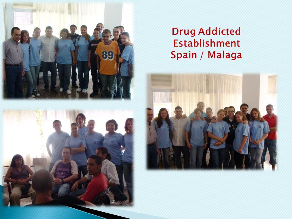 Drug Addicted Establishment Spain / Malaga