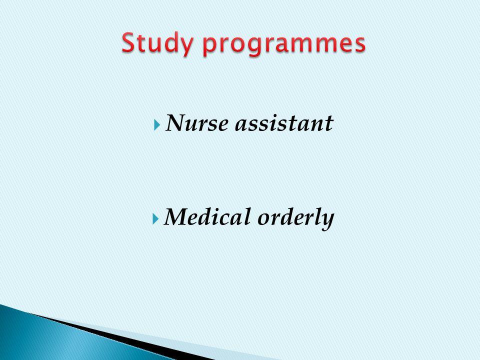  Nurse assistant  Medical orderly
