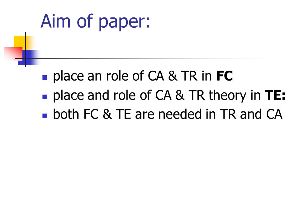 Main topics: TE FC FC & TE in the Process of TR (Model)