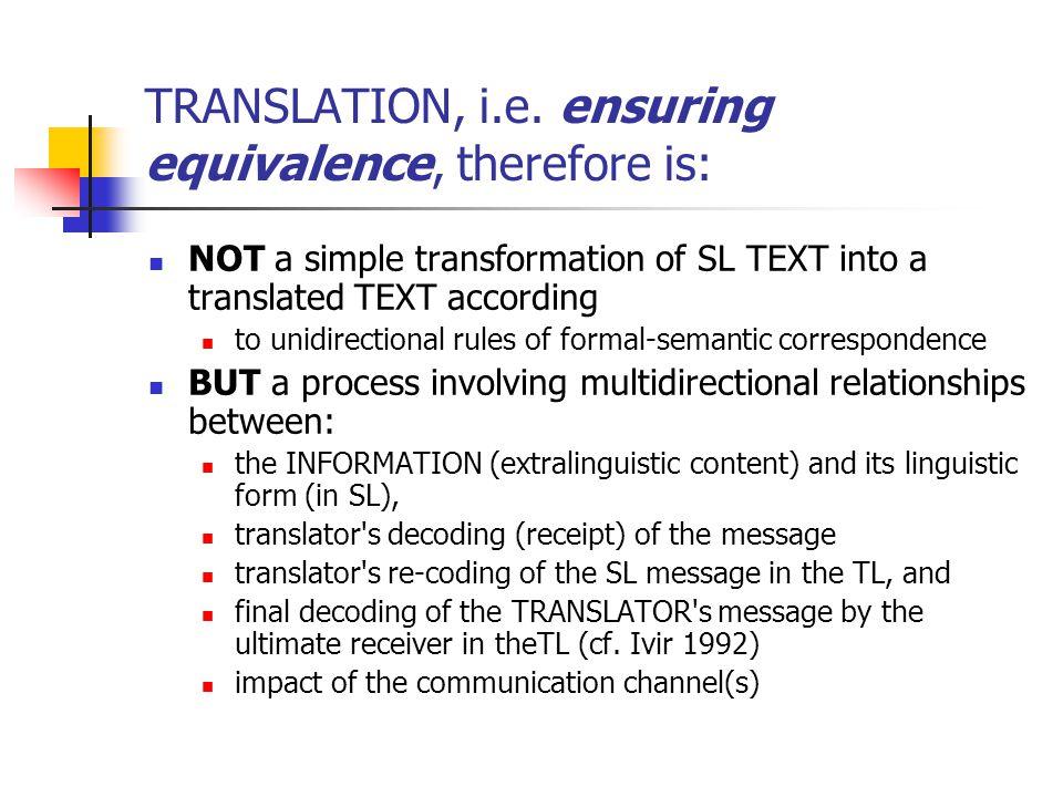 TRANSLATION, i.e.