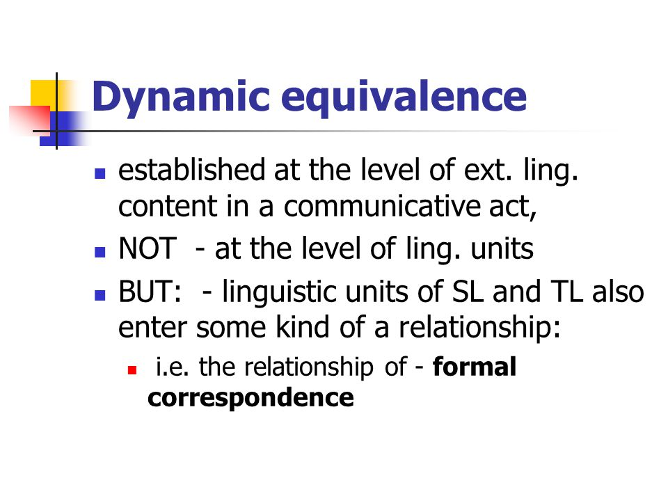 Dynamic equivalence established at the level of ext.