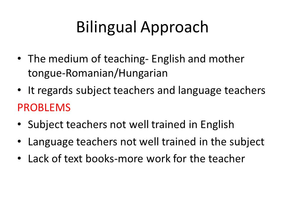 Possible Solutions Subject teachers are helped by language teachers in planning the lesson and the syllabus The lesson will be in English and in Romanian The language teacher teaches a familiar subject at a medium level of information stressing more on language