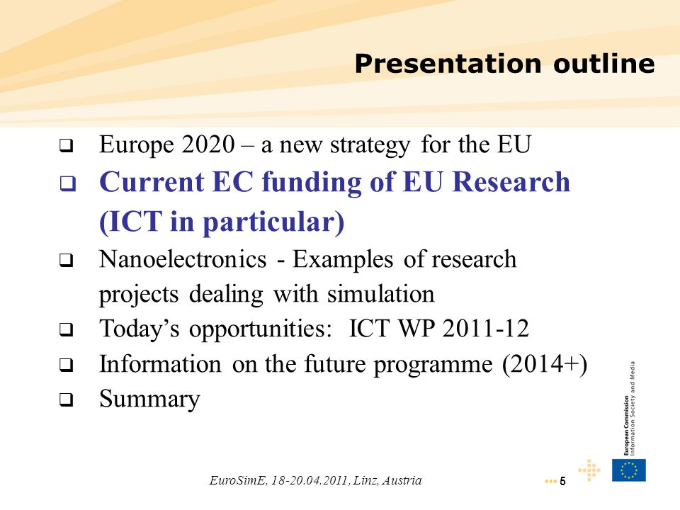 5 Presentation outline  Europe 2020 – a new strategy for the EU  Current EC funding of EU Research (ICT in particular)  Nanoelectronics - Examples