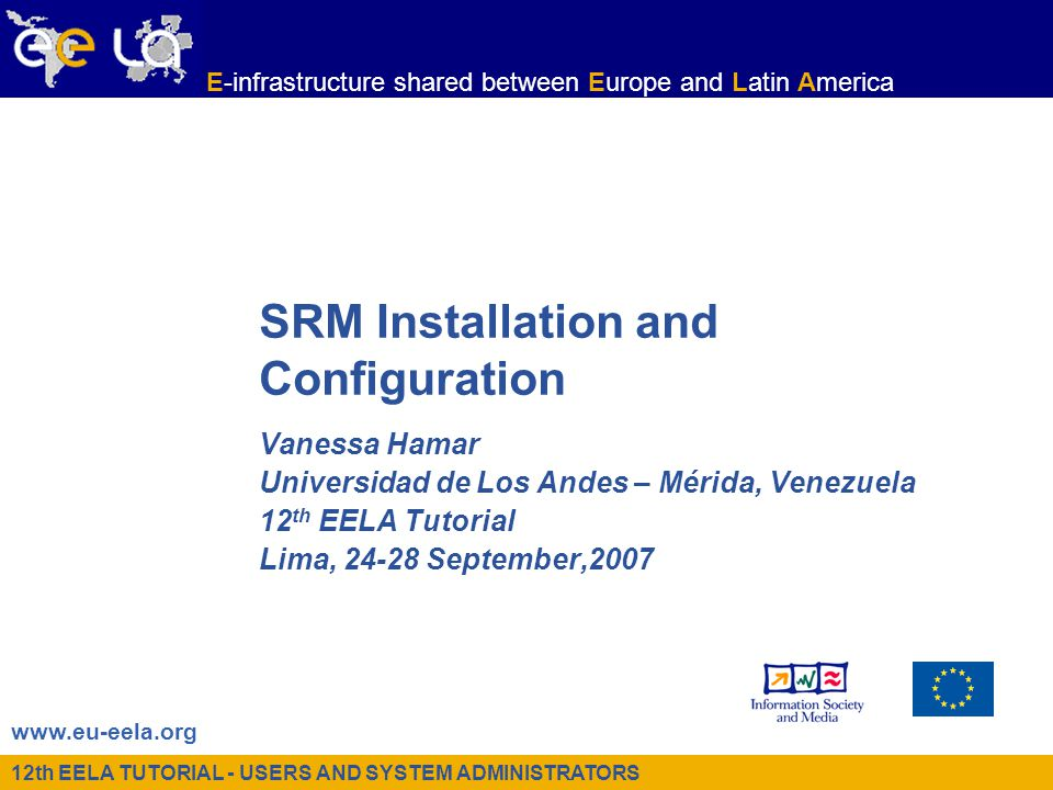 12th EELA TUTORIAL - USERS AND SYSTEM ADMINISTRATORS – Lima, 24-28 September, 2007 E-infrastructure shared between Europe and Latin America DPM testing A simple test for checking if the DPM server is correctly exporting the filesystem is: –/opt/lcg/bin/dpm-qryconf POOL Permanent DEFSIZE 200.00M GC_START_THRESH 0 GC_STOP_THRESH 0 DEFPINTIME 0 PUT_RETENP 86400 FSS_POLICY maxfreespace GC_POLICY lru RS_POLICY fifo GID 0 S_TYPE - CAPACITY 9.03G FREE 7.26G ( 80.4%) nodo1.trigrid.it /storage CAPACITY 9.03G FREE 7.26G ( 80.4%)