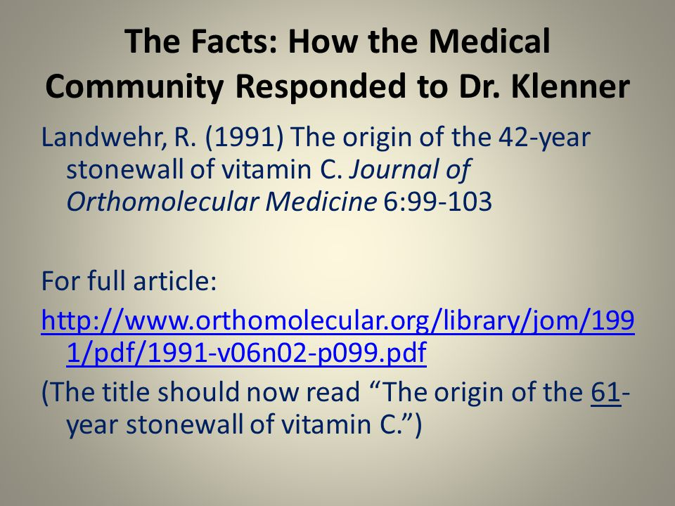 The Facts: How the Medical Community Responded to Dr.